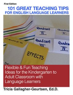 This e-book provides 101 research-based teaching ideas for Kindergarten through Adult English as a Second Language classrooms, sheltered English classrooms, and any educational setting with just a few or many students learning a language. The teaching ideas are: flexible and fun active and engaging Read more>>