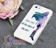 Disney Princess Quotes Pocahontas Phone Cases For iPhone 4/4s/5/5s/5c Cases, iPhone 6/6+ Cases, iPad 2/3/4 Cases and Samsung S2/S3/S4/S5 cases