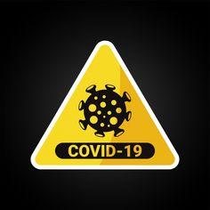 Warning atention covid 19 coronavirus vector illustration virus PNG and Vector Free Vector Graphics, Vector File, Vector Art, Graphics Vintage, Vintage Logos, Retro Logos, Vintage Typography, Vector Illustrations, Vector Design