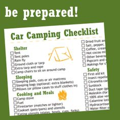 Car Camping Gear Checklist - handy!
