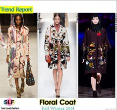 Floral Coat #FashionTrend for Fall Winter 2014 #Floral #Trends #FW2014 #Fall2014