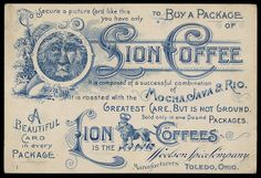 Vintage paper ephemera Marketing incentive collectible from the I began posting more of my Victorian era trade cards recently, so I wanted to show. Trade Card Back - Lion Coffee Vintage Packaging, Vintage Labels, Vintage Ephemera, Vintage Ads, Vintage Prints, Vintage Posters, Vintage Images, French Posters, Printable Vintage