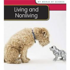 Living and Nonliving (My World of Science)