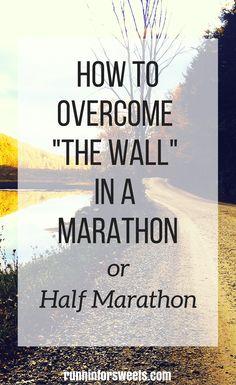Overcome the Wall in a Marathon or Half Marathon