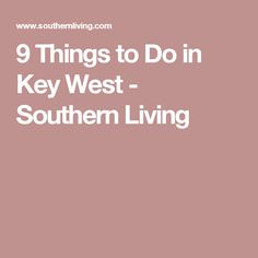 9 Things to Do in Key West - Southern Living Florida Travel, Florida Keys, South Florida, Travel Usa, Florida Adventures, Western Caribbean, Venice Beach, Southern Living, Key West
