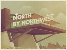 North by Northwest illustration by Justin Mezzell North By Northwest, Minimal Movie Posters, Cool Posters, Film Posters, Old Movies, Great Movies, Graphic Design Illustration, Illustration Art, Retro Illustrations