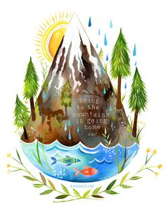 Going to the mountains is going home. A new print by Katie Daisy