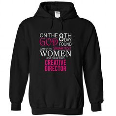 On the 8th day God found some of the smart women and made them CREATIVE DIRECTOR T-Shirts, Hoodies, Sweatshirts, Tee Shirts (39.9$ ==► Shopping Now!)