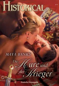 """Cora Historical """"Die Hure und der Krieger"""" von Maya Banks / """"Seduction Of A Highland Lass"""" (McCabe 2/3)"""