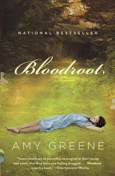 Bloodroot (Vintage Contemporaries) by Amy Greene, http://www.amazon.com/dp/0307390578/ref=cm_sw_r_pi_dp_Bh6Gpb1VQEZZ8