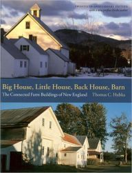 Big House, Little House, Back House, Barn: The Connected Farm Buildings of New England / Edition 20 by Thomas C. Hubka Download