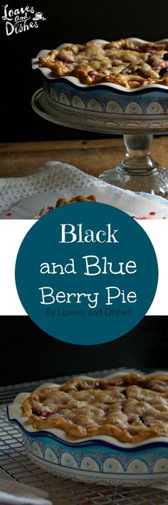 The blackberry and blueberry pie is quick and easy and Easy as Pie! Simple and mixed up in minutes. Uses fresh or frozen blackberries or blueberries