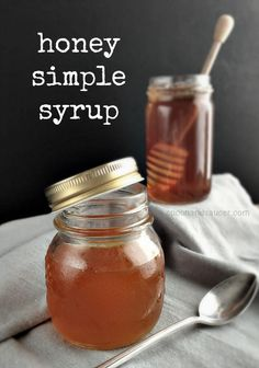 Honey Simple Syrup - useful for sweetening cold beverages (as honey by itself doesn't dissolve very well)
