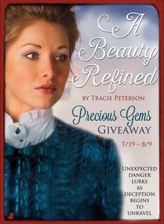 Phoebe may not be prepared for the unexpected danger that results when her family's deception begins to unravel. Don't miss Tracie Peterson's new book, A Beauty Refined. Tracie is celebrating the release of her new book with a Precious Gems Giveaway, blog tour, and Facebook party. Click for details!