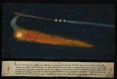 """1527 -- """"In the year 1527, on the eleventh of October at four o'clock in the morning, this comet was seen in Westrich for five quarters of an hour and then it disappeared again. It was extremely long and yellowish-red, like a diluted blood in colour. At the front the head was like a bent arm, as if it had a sword in its hand and was poised to start striking with it. And at the point of the sword there were three big stars and from the stars there issued a ..."""" -- Book of Miracle (f°110), ca…"""