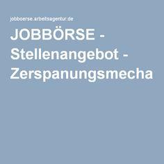 JOBBÖRSE - Stellenangebot - Zerspanungsmechaniker/in