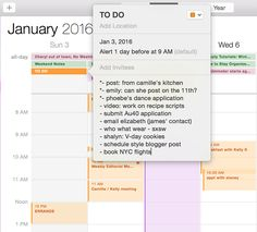 A screenshot from Camille Style's iCal...I love this idea - just make your to-do list a calendar entry for the week