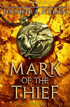 Mark of the Thief - Jennifer A. Nielsen, https://www.goodreads.com/book/show/17453187-mark-of-the-thief?ac=1