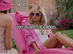 WE WANT FABULOUS, BIGGER AND BETTER AND BEEEST! (The only reason I pinned this was so I could sing.)