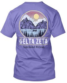 8631 Delta Zeta Sisterhood Retreat T-shirt
