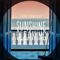 Jean Tonique - Sunshine Cleaning by Jean Tonique on SoundCloud Broadway Shows, Sunshine, Neon Signs, Cleaning, Music, Musica, Musik, Nikko, Muziek