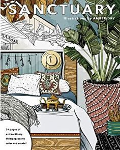 Sanctuary: Living Spaces Coloring Book