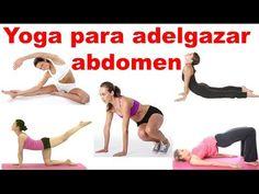 ▶ Yoga para adelgazar abdomen - Ejercicios para bajar la barriga - YouTube