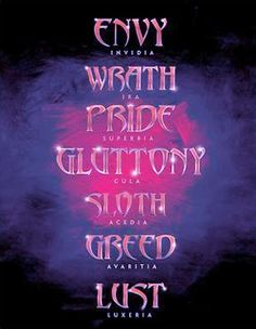 "7 Deadly Sins ""ENVY = JEALOUSY' SO SADD :)"
