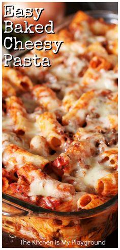 Cheesy Pasta Recipes, Cheesy Pasta Bake, Baked Pasta Dishes, Easy Baking Recipes, Oven Recipes, Meat Recipes, Cheese Recipes, Yummy Recipes, Dinner Recipes