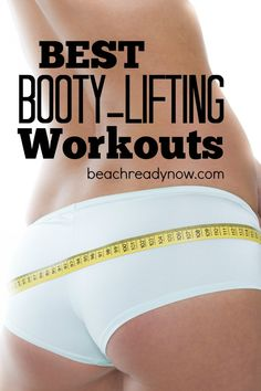Best Butt Workouts: Lift That Booty!