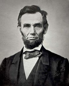 Abraham Lincoln - thank you President Lincoln for freeing the slaves - for all you did for our country