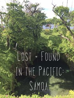 If in Fiji I got totally lost, it was only in the calm, crystal clear waters of Samoa that I finally understood that letting go was...