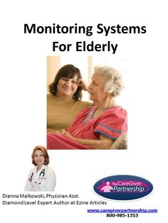 Whether your senior is healthy and just needs some security, or you are caring for an elderly person who is suffering from the effects of aging or disease, there is a tool that can help you provide security and peace of mind. #caregiver #seniors  http://ezinearticles.com/?Monitoring-Systems-For-Elderly=3765993