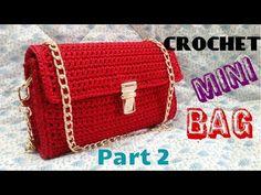 How to Crochet Mini Bag Part 2 Final - Hướng dẫn móc túi mini P2 - YouTube