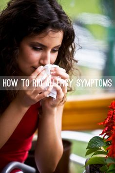 How to rid #allergy symptoms. Tips, tricks, and cures for allergies throughout the year. #TAMHSC