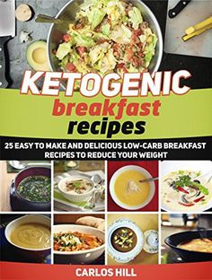 Ketogenic Breakfast Recipes: 25 Easy to Make and Delicious Low-Carb Breakfast Recipes To Reduce Your Weight (Ketogenic Breakfast Recipes, Breakfast Recipes books, Ketogenic recipes) - http://sleepychef.com/ketogenic-breakfast-recipes-25-easy-to-make-and-delicious-low-carb-breakfast-recipes-to-reduce-your-weight-ketogenic-breakfast-recipes-breakfast-recipes-books-ketogenic-recipes/