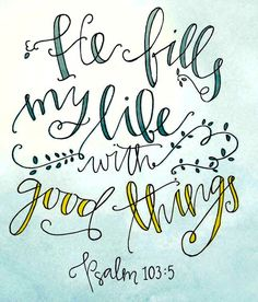 Psalm Prayers, scripture, inspirational, Quotes about God, bible verses… The Words, Cool Words, Bible Verses Quotes, Bible Scriptures, Scripture Art, Jesus Quotes, Psalm 103 5, Quotes To Live By, Me Quotes