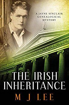 The Irish Inheritance: A Jayne Sinclair Genealogical Mystery by [Lee, M J]