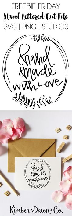 FREEBIE FRIDAY! Handmade with Love Hand Lettered SVG Cut File (plus PNG + Studio3) | KimberDawnCo.com