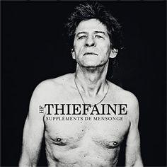 Hubert-Félix Thiefaine - Suppléments de mensonge (2011)