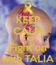 fight childhood cancers, Pray for Talia  Love for Talia, I made this for you.@Talia Castellano