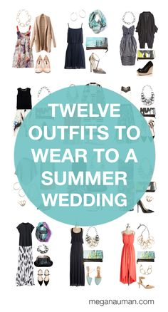 what to wear to a summer wedding: 12 outfit ideas via megan auman