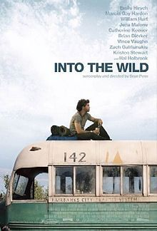 Into the Wild - the story of Christopher McCandless, starring Emile Hirsch. Director Sean Penn, Music by Eddie Vedder. Christopher Mccandless, Sean Penn, Jena Malone, Beau Film, Eddie Vedder, See Movie, Movie Tv, Movies Showing, Movies And Tv Shows