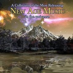 A Collection Of The Most Relaxing New Age Music In The Universe --- http://www.amazon.com/Collection-Most-Relaxing-Music-Universe/dp/B00AJMVTIG/?tag=jayb4903-20