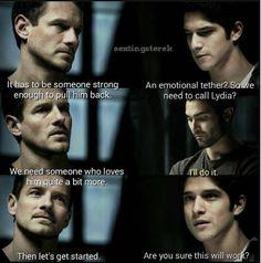 Only Derek loves Stiles enough to safe him.