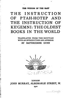 The Instruction of Ptah-Hotep and The Instruction of Ke'gemni: The Oldest ...