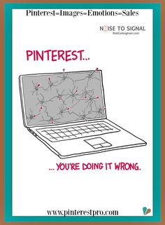 A great part about Pinterest is the positive environment and people are having fun. Great to poke fun at our Pinterest selves. If you want Pinterest tips sign up for our Pinterest eNewsletter by clicking on pin.