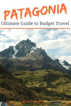 The Ultimate Guide to Budget Travel in Patagonia. Patagonia is on a lot of people's bucket list but some think it is too expensive. This guide will help you enjoy your travels without money worries. #budgettravel #southamerica #patagonia