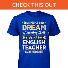 I Married My Favorite English Teacher Cool Gift - Unisex Tshirt Royal M - Careers professions shirts (*Amazon Partner-Link)