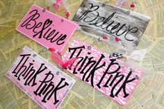 Breast Cancer Awareness Sign Believe goes